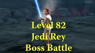 Star Wars: Galaxy Of Heroes - Jedi Rey Starkiller Base Boss Level 82