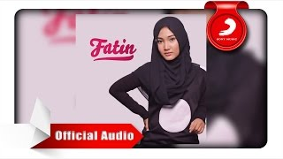 Video Fatin - Salahkah Aku Terlalu Mencintaimu [Official Audio Video] download MP3, 3GP, MP4, WEBM, AVI, FLV September 2017