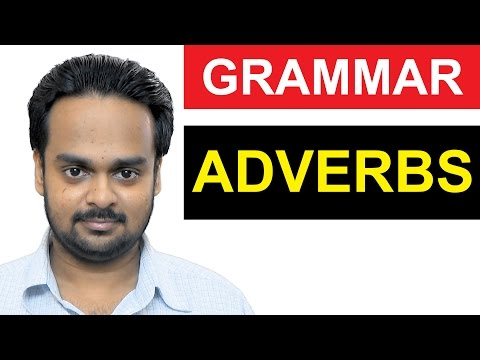 ADVERBS - Parts of Speech Lesson 5 - Basic English Grammar - What is an Adverb - Examples, Exercises