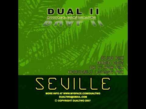 "Deep House video  - Dual II ""Seville"" (radio mix)"