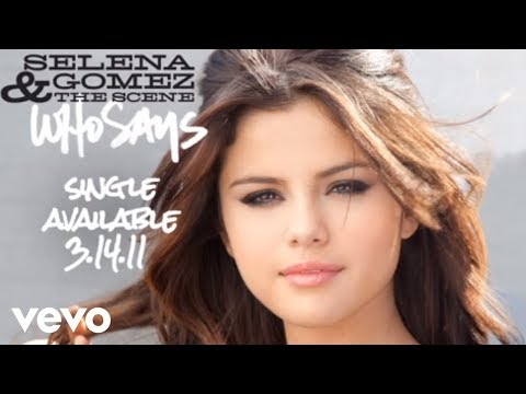 Selena Gomez & The Scene - Who Says (Official Audio)