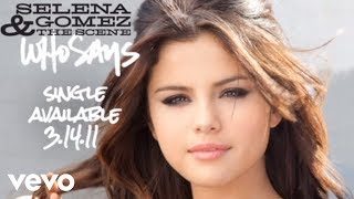 Selena Gomez & The Scene Who Says Audio