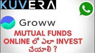 How TO INVEST IN MUTUAL FUNDS ONLINE WITH KUVERA AND GROWW.IN IN TELUGU