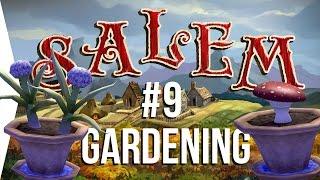 Surviving Salem #9: Gardening ► Crafting MMO Game