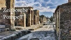 Zeitbombe Pompeji