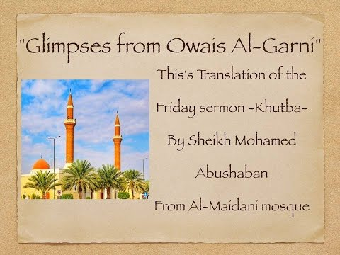 Glimpses from Owais Al-Garni