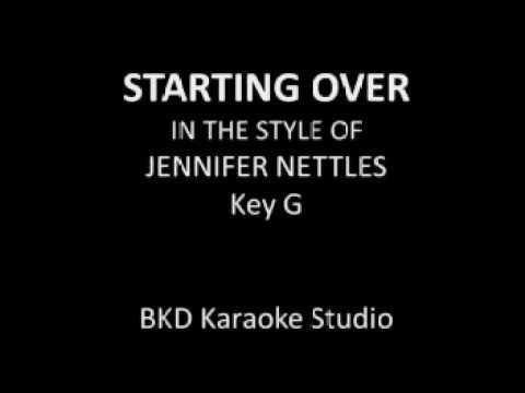 Starting Over (In the Style of Jennifer Nettles) (Karaoke with Lyrics)
