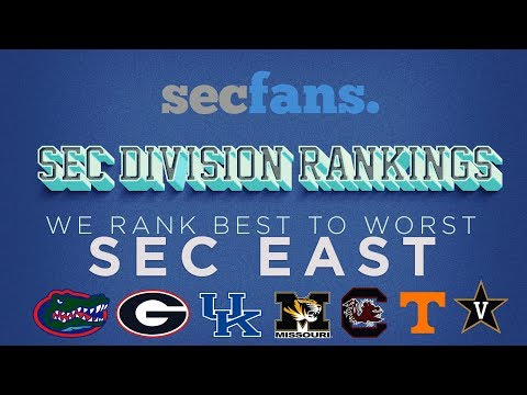 We Rank/Predict the SEC EAST - Best to Worst 2017 College Football