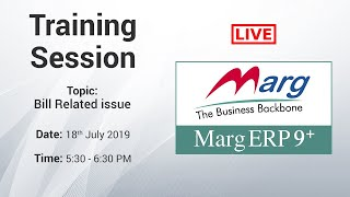 Marg Live Session-  Bill Related Issue