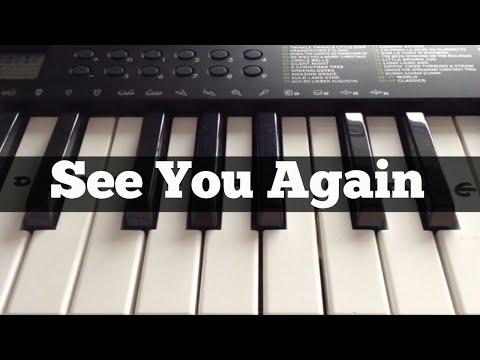 See You Again - Wiz Khalifa Ft Charlie Puth | Easy Keyboard Tutorial (Chorus + Right Hand)