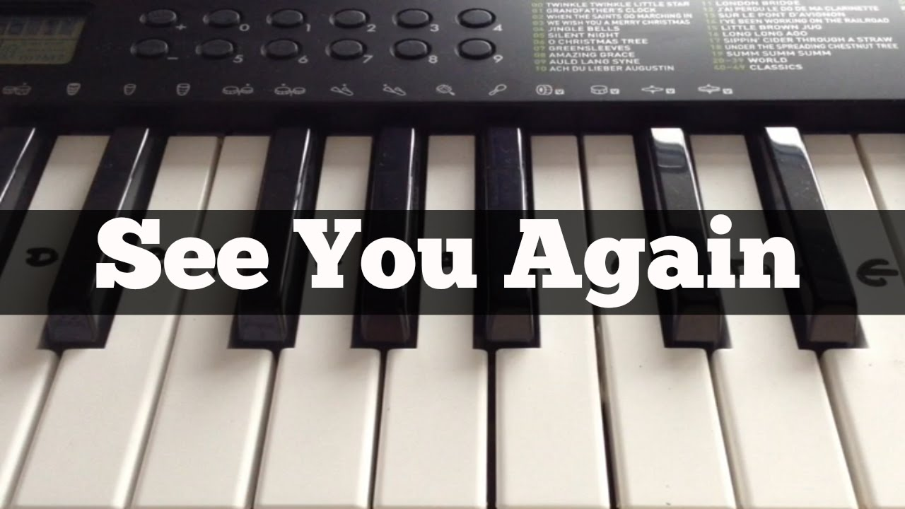 How To Play See You Again On Piano By Wiz Khalifa | Motorcycle Review and Galleries