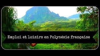 Emploi et loisirs en Polynésie française