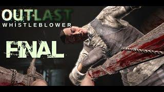 Outlast Whistleblower #5 (Türkçe) +18 | Canlı canlı doğrayacak beni! (FİNAL)