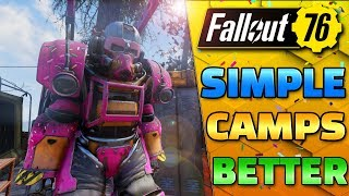 Simpler is ALWAYS Better, Fallout 76 Camp build