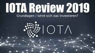 IOTA Review 2019 || Lohnt sich das Investment ? || Was unterscheidet IOTA? || IOTA deutsch