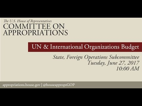 Hearing: United Nations and International Organizations Budget (EventID=106177)