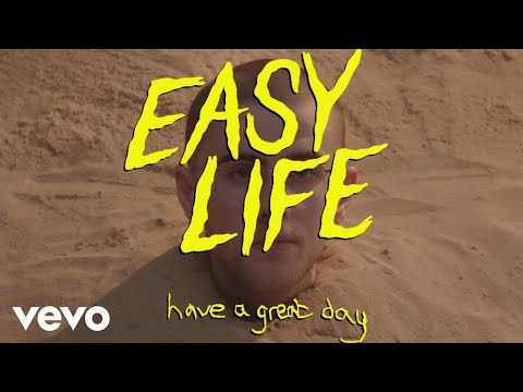 easy life - have a great day (visualiser)