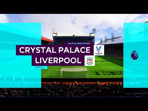 Crystal Palace vs Liverpool | English Premier League 19/20 | FIFA 20 Game Play