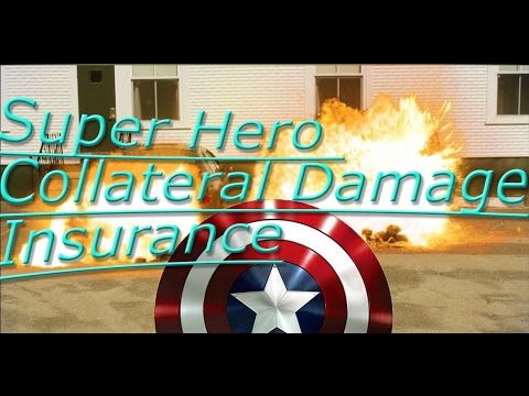 Super Hero Collateral Damage Insurance