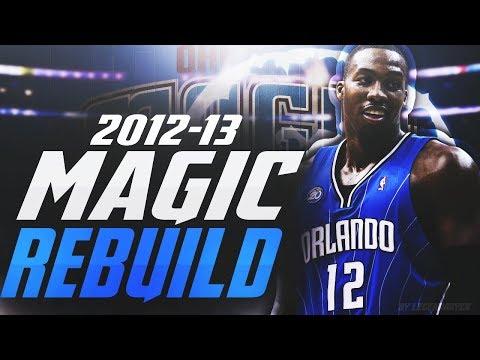REBUILDING the '12 - '13  ORLANDO MAGIC!! PRIME DWIGHT HOWARD RETURNS?! - NBA 2K18 MYLEAGUE