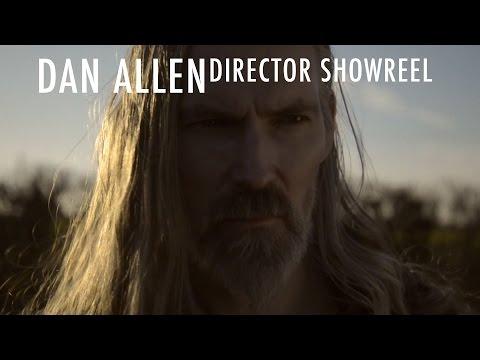 Dan Allen | Award-Winning Director Showreel (2015)