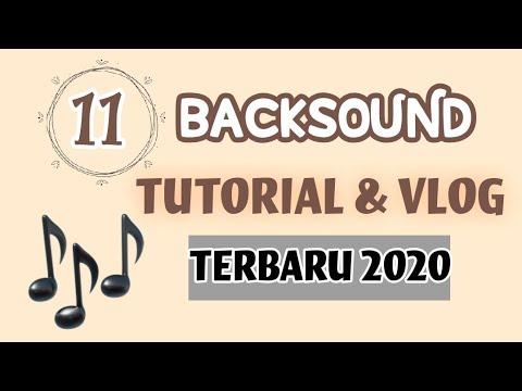no-copyright-backsound-tutorial-&-vlog-(terbaru-2020)