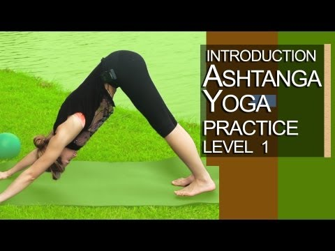 Yoga - Introduction to Ashtanga Yoga Level 1