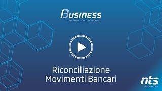 Business Cube - Riconciliazione Movimenti Bancari - NTS Informatica