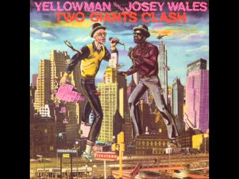Yellowman Vs Josey Wales Two Giants Clash Mix