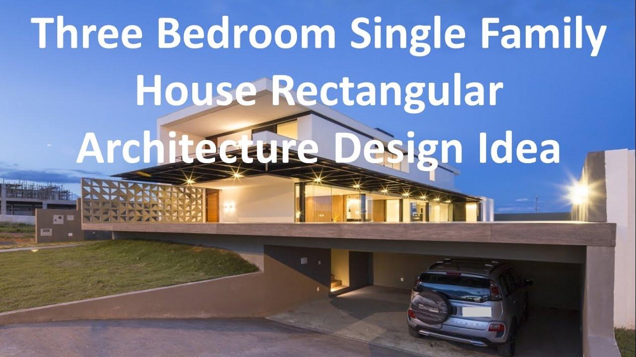 three bedroom single family house rectangular architecture design idea youtube