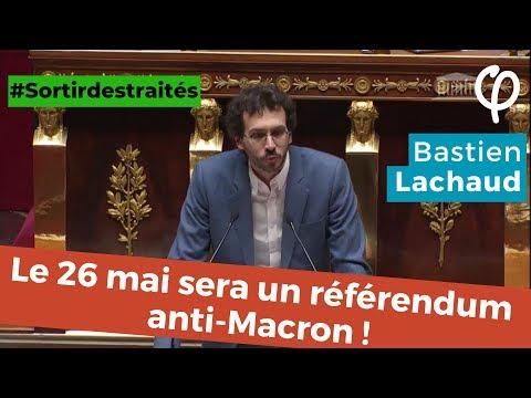 Le 26 mai sera un référendum anti-Macron !