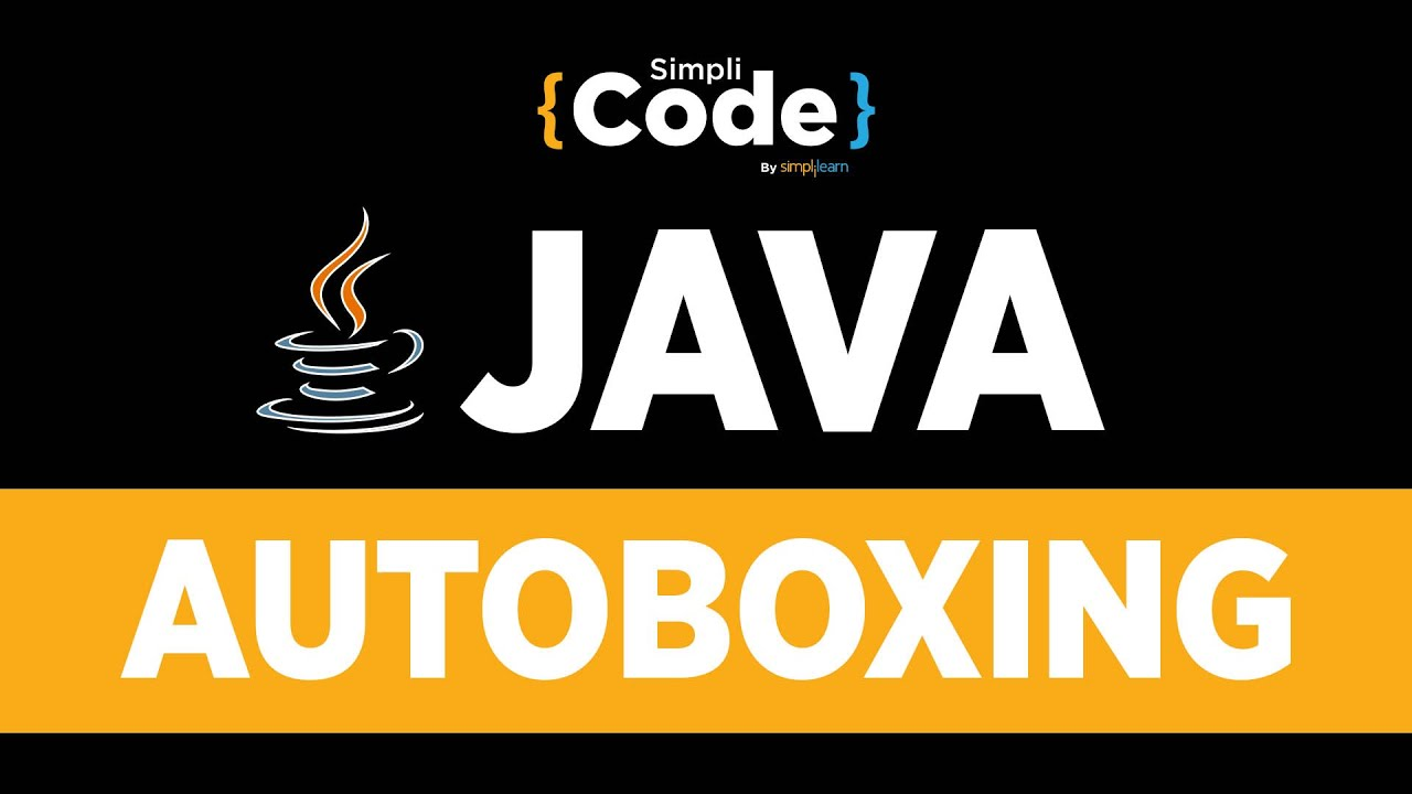 Java Tutorial For Beginners | Autoboxing In Java With Example | Java Programming