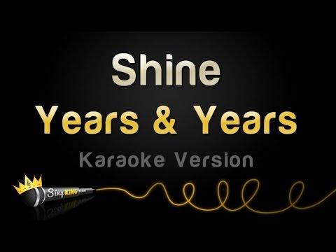 Years & Years - Shine (Karaoke Version)