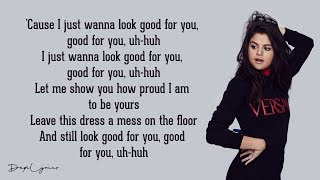 Good For You Selena Gomez Lyrics Ft A AP Rocky