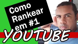 Vídeo SEO - Como Rankear Vídeos do Youtube no Top 1º ( Rápido!!!)