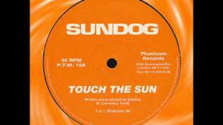 Sundog - Touch The Sun.wmv