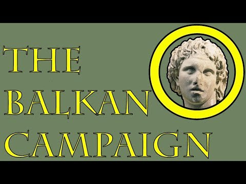 Alexander the Great: The Balkan Campaign (336 to 335 B.C.E.)