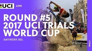 Live: 2017 UCI Trials World Cup / Antwerp (BEL)