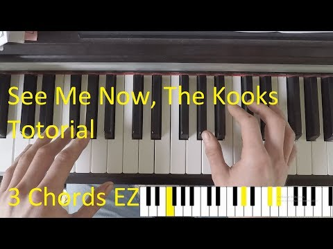 How To Play See Me Now By The Kooks TUTORIAL