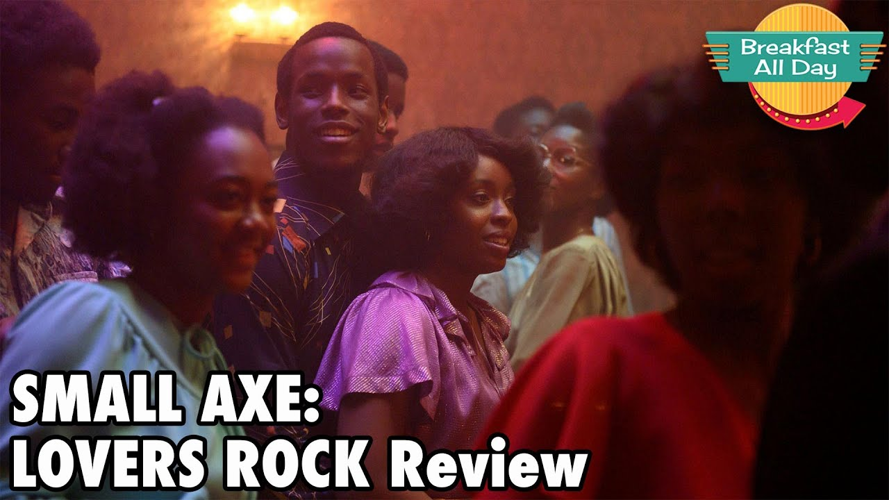 Small Axe: Lovers Rock review - Breakfast All Day