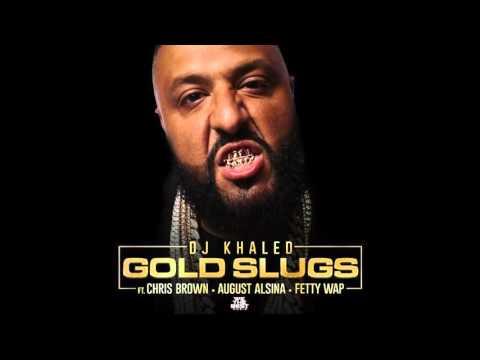 DJ Khaled - Gold Slugs (Audio) ft. Chris Brown, August Alsina (No Fetty Wap)