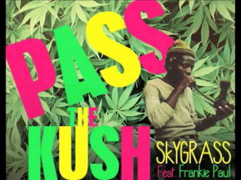 SKYGRASS - Pass the Kush (Audio)