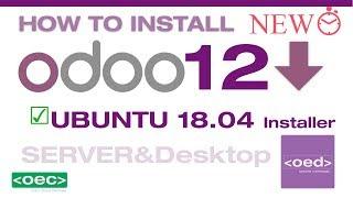 Odoo 12 Live Tutorial #1 - How to install Odoo 12 on Ubuntu 18.04 LTS (Server & Desktop)