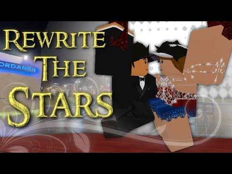 Rewrite The Stars - Roblox Music Video