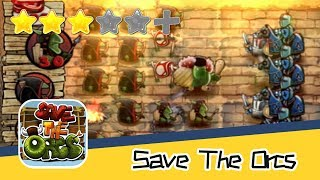 Save The Orcs - Joaquin Grech - Walkthrough Let's protect the city !   Recommend index three stars