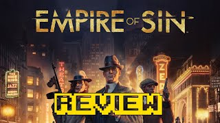 Empire of Sin Review (Video Game Video Review)