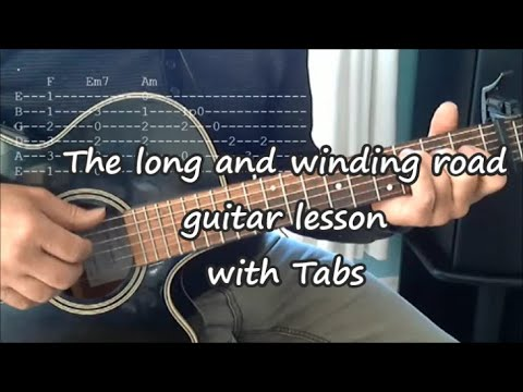 The long and winding road, The Beatles. Guitar lesson(TAB, Lyrics)