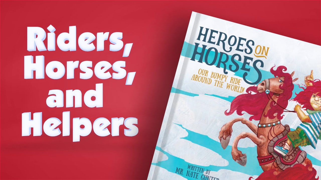 An Equestrian Therapy Children's Book -- Heroes on Horses: Our Bumpy Ride Around the World