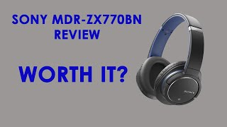 sony MDR-ZX770BN Review / Impressions