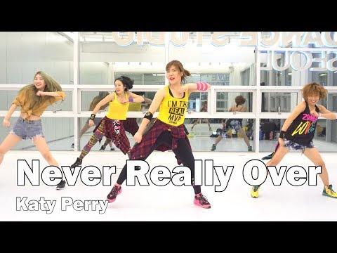 Never Really Over -  Katy Perry / Easy Dance Fitness Choreography / Zumba® / ZIN™ / WZS / Nami thumbnail